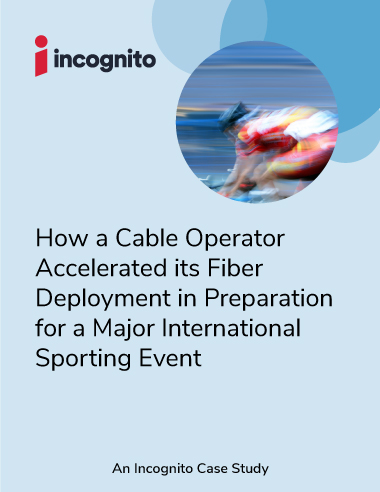 Incognito cable MSO accelerates fiber case study