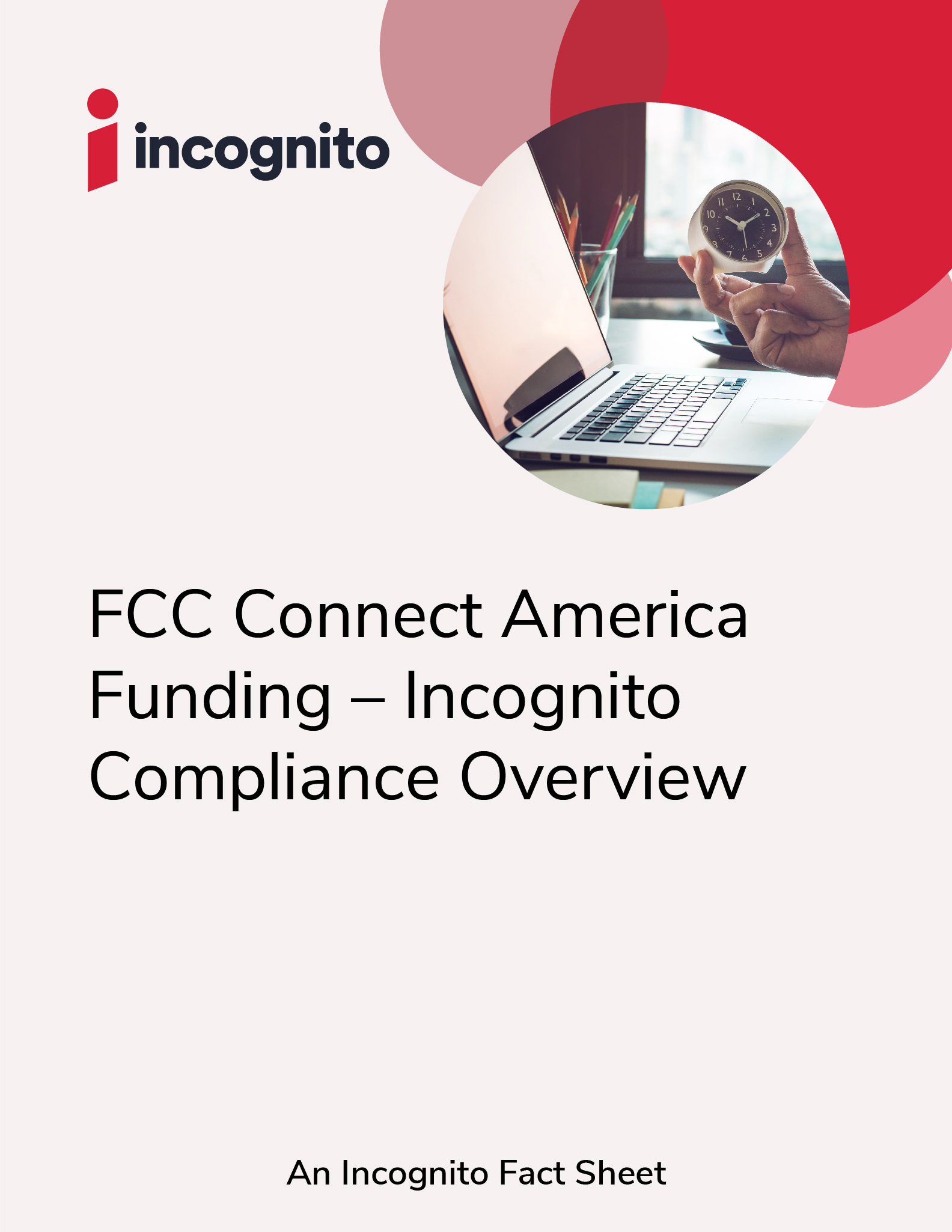 Incognito FCC compliance fact sheet