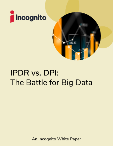 Incognito IPDR vs. DPI white paper